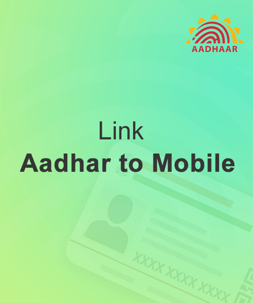 Link Aadhar with Mobile