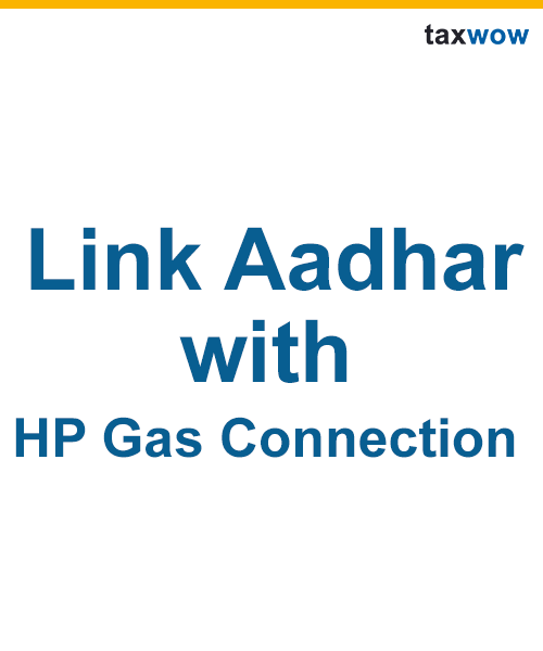 Link Aadhaar Card to HP Gas Connection