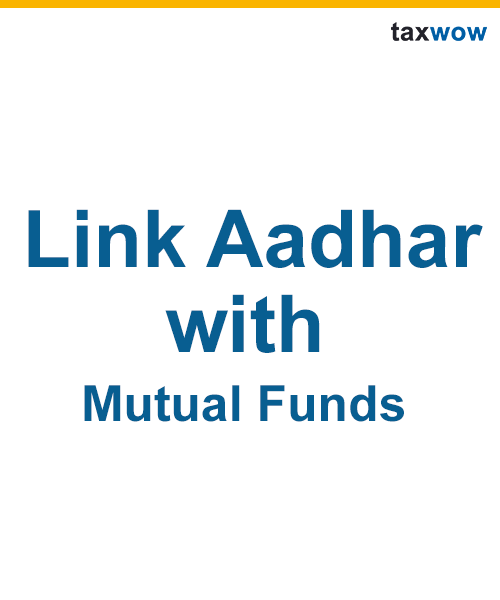 Link Aadhaar Card to Mutual Funds