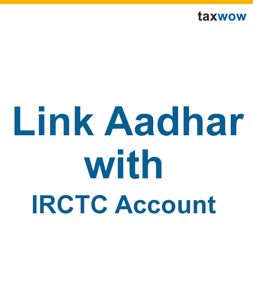 Link Aadhar With IRCTC Account