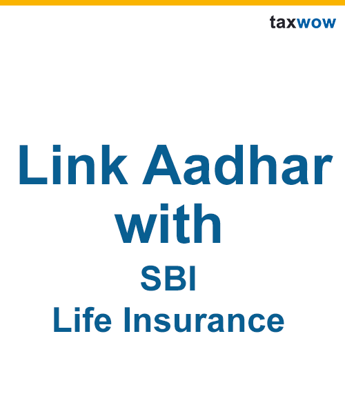 Link Aadhar With SBI Life Insurance